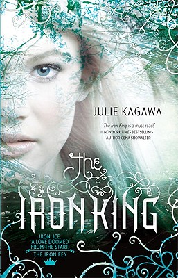 The Iron King By Kagawa, Julie