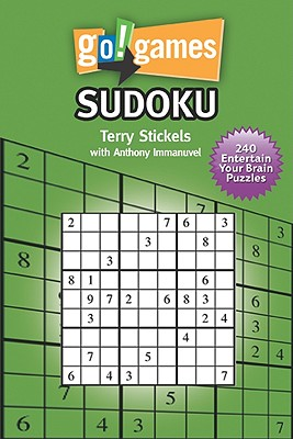 Go Games! Sudoku By Stickels, Terry/ Immanuvel, Anthony